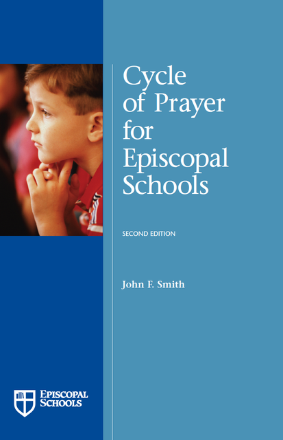 Cycle of Prayer for Episcopal Schools, Second Edition